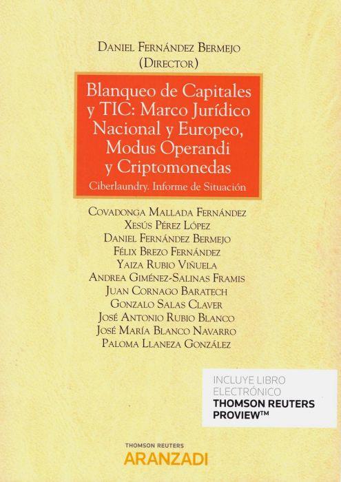 Blanqueo de Capitales y TIC Marco Jurídico Nacional y Europeo, Modus Operandi y Criptomonedas
