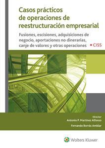 Casos prácticos de operaciones de reestructuración empresarial