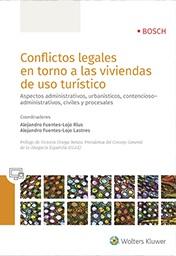 Conflictos legales en torno a las viviendas de uso turístico