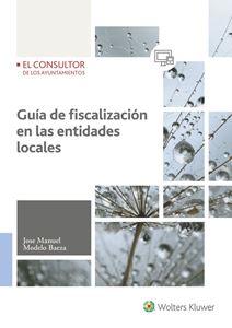 Guía de fiscalización en las entidades locales