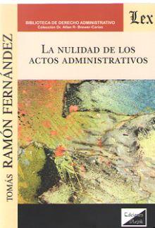 La nulidad de los actos administrativos