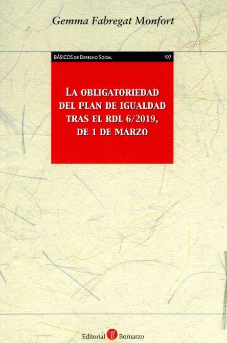 La obligatoriedad del plan de igualdad tras el RDL 62019, de 1 de marzo