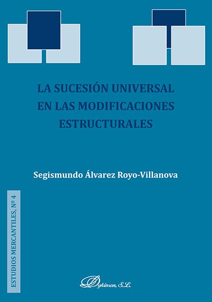 La sucesión universal en las modificaciones estructurales