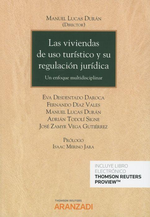Las viviendas de uso turístico y su regulación jurídica
