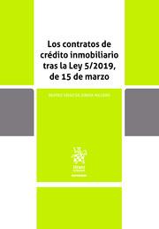 Los contratos de crédito inmobiliario tras la Ley 52019, de 15 de marzo