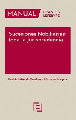 Manual Sucesiones Nobiliaria Toda la Jurisprudencia