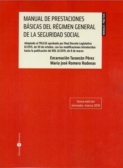 Manual de Prestaciones Básicas del Régimen General de la Seguridad Social