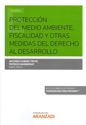 Protección del Medio Ambiente. Fiscalidad y otras medidas del Derecho al Desarrollo