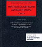 Comentarios a la ley de jurisdicción contencioso administrativa (actualizados también a la reforma del recurso de casación)