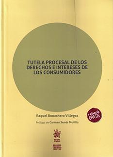 Tutela procesal de los derechos e intereses de los consumidores