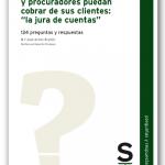 """Consejos para que abogados y procuradores puedan cobrar de sus clientes: """"la jura de cuentas"""""""