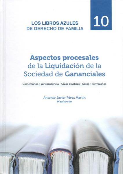Aspectos procesales de la Liquidación de la Sociedad de Gananciales