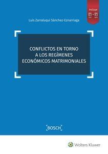 Conflictos en torno a los regímenes económicos matrimoniales