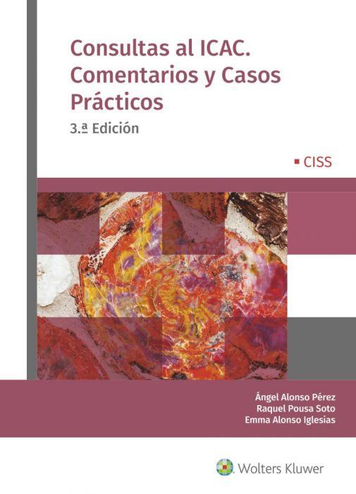 Consultas al ICAC. Comentarios y casos prácticos