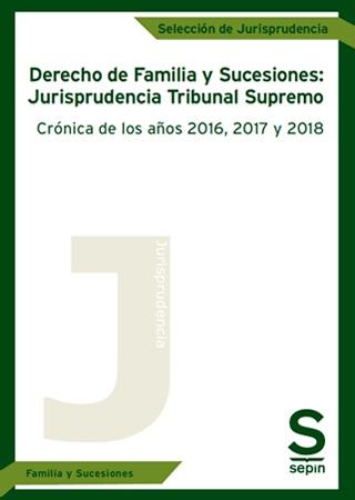 Derecho de Familia y Sucesiones Jurisprudencia del Tribunal Supremo
