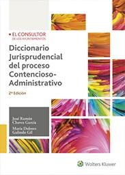 Diccionario jurisprudencial del proceso contencioso-administrativo