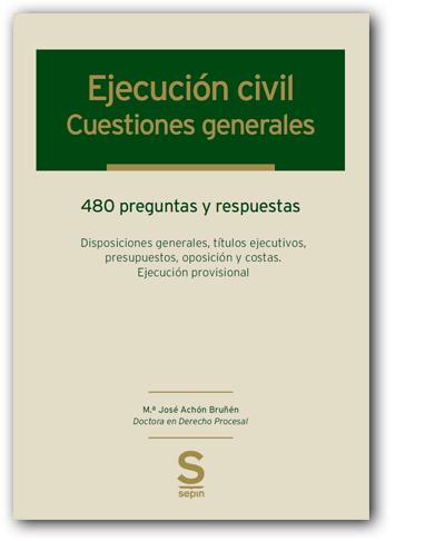 Ejecución civil. Cuestiones generales