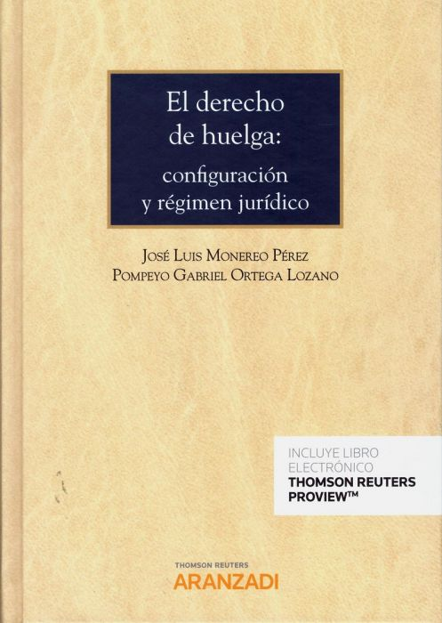 El derecho de huelga configuración y régimen jurídico