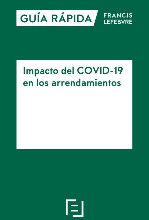 Guía Rápida Impacto del COVID-19 en los arrendamientos