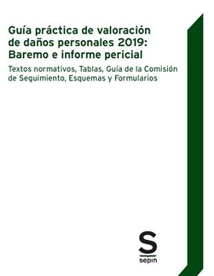 Guía práctica de valoración de daños personales 2019 Baremo e informe pericial