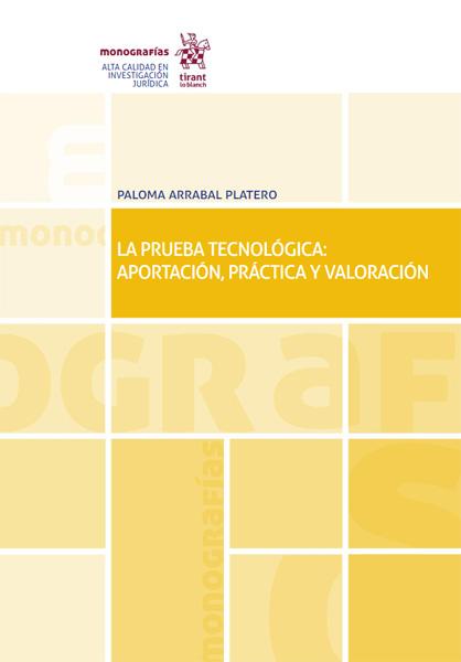 La Prueba Tecnológica Aportación, Práctica y Valoración