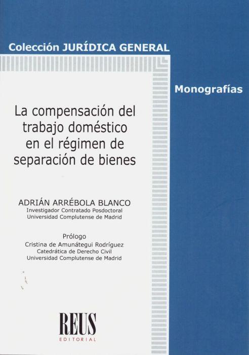La compensación del trabajo doméstico en el régimen de separación de bienes