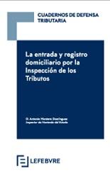 La entrada y registro domiciliario por la Inspección de los Tributos