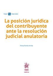 La posición jurídica del contribuyente ante la resolución judicial anulatoria