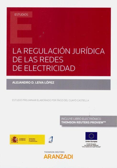 La regulación jurídica de las redes de electricidad