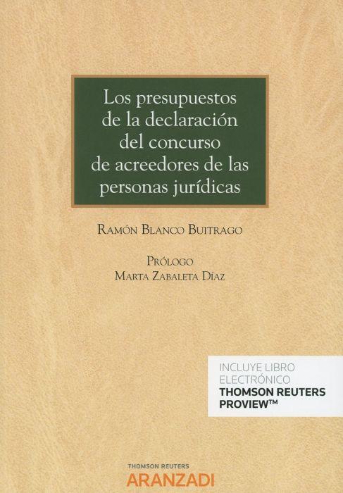 Los presupuestos de la declaración del concurso de acreedores de las personas jurídicas
