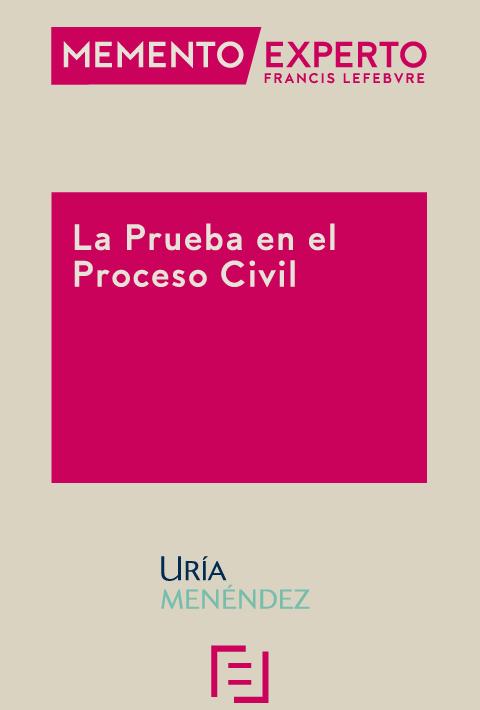 Memento Experto La Prueba en el Proceso Civil