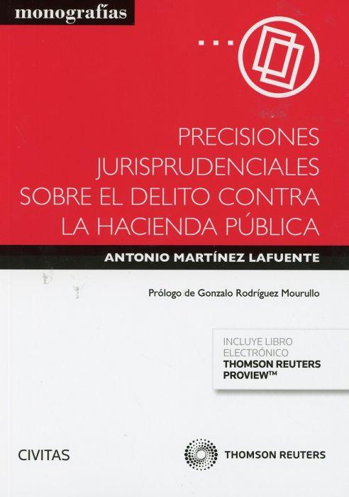 Precisiones jurisprudenciales sobre el delito contra la Hacienda Pública