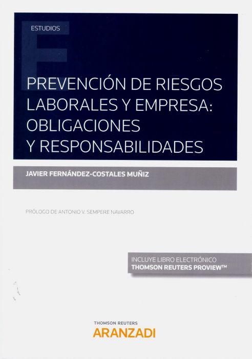 Prevención de riesgos laborales y empresaobligaciones y responsabilidades