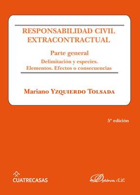 Responsabilidad civil extracontractual. Parte general