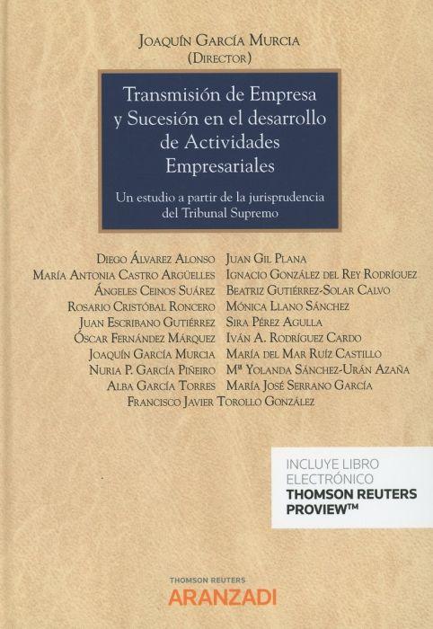 Transmisión de empresa y sucesión en el desarrollo de actividades empresariales