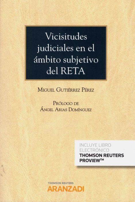 Vicisitudes judiciales en el ámbito subjetivo del RETA